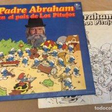Discos de vinilo: PADRE ABRAHAM. EN EL PAIS DE LOS PITUFOS. CARNABY 1978. CONTIENE ENCARTE CON DIBUJO Y LETRAS . Lote 104883295