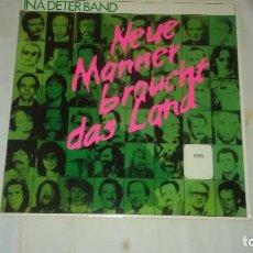 Discos de vinilo: INA DETER BAND ?– NEUE MÄNNER BRAUCHT DAS LAND. 1984. Lote 104898107