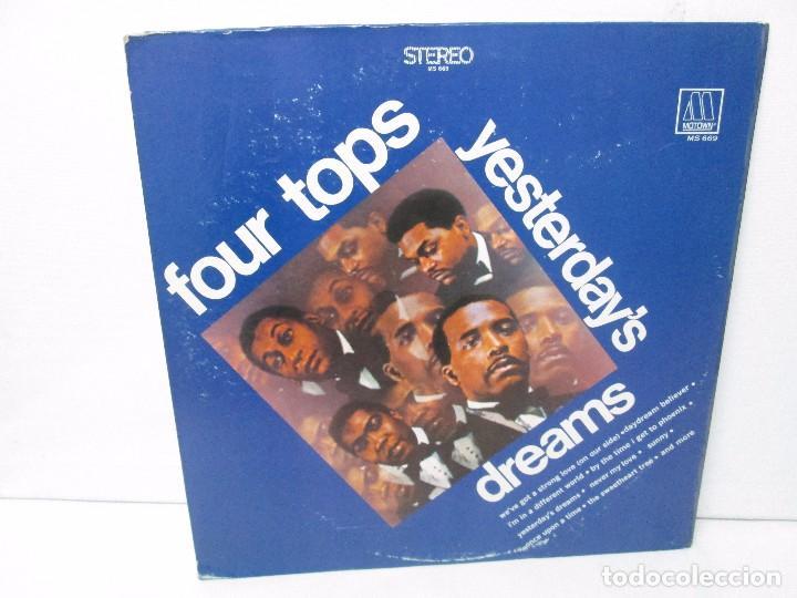FOUR TOPS YESTERDAY´S DREAMS. LP VINILO. MOTTOWN RECORDS 1968. VER FOTOGRAFIAS (Música - Discos - Singles Vinilo - Jazz, Jazz-Rock, Blues y R&B)