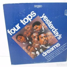 Discos de vinilo: FOUR TOPS YESTERDAY´S DREAMS. LP VINILO. MOTTOWN RECORDS 1968. VER FOTOGRAFIAS. Lote 104909231