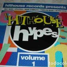 Discos de vinilo: VARIOS?– HITHOUSE RECORDS PRESENTS HITHOUSE HYPES - VOLUME 1 - LP 1991. Lote 104921075