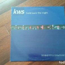 Discos de vinilo: KWS-HOLD BACK THE NIGHT,YOUNG HEARTS RUN FREE,PLEASE DON'T GO.MAXI. Lote 104942751