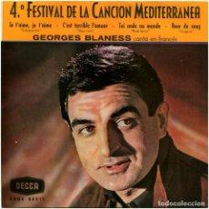 Discos de vinilo: GEORGES BLANESS - 4º FESTIVAL DE LA CANCIÓN MEDITERRÁNEA - EP SPAIN 1962. Lote 104943727