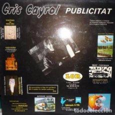 Discos de vinilo: CRIS CAYROL : PUBLICITAT CANÇO CATALANA DE CATALUNYA NORD, RARO 1987. Lote 104944663