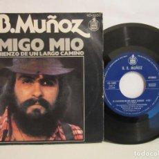 Discos de vinilo: B.B. MUÑOZ - AMIGO MIO / EL COMIENZO DE UN LARGO CAMINO - 1976 - SPAIN - G/VG. Lote 104947859