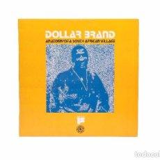 Discos de vinilo: DOLLAR BRAND: ANATOMY OF A SOUTH AFRICAN VILLAGE ED. BLACK LION ESTILO THELONIOUS MONK. Lote 104949315