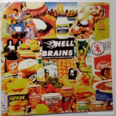 Disques de vinyle: HELL BRAINS- THE BEST OF AMERICAN FOOD- SPAIN LP 1999 + INSERT- COMO NUEVO.IMPECABLE.. Lote 104951067