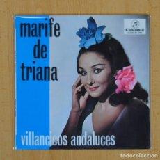 Discos de vinilo: MARI FE DE TRIANA - VILLANCICOS ANDALUCES - PASTORELA + 3 - EP. Lote 104962090