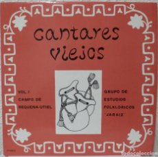 Discos de vinilo: GRUPO DE ESTUDIOS FOLKLORICOS JARAIZ - CANTARES VIEJOS (LP MOVIEPLAY) VOL.1 CAMPO DE REQUENA-UTIEL. Lote 140958805