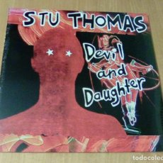 Discos de vinilo: STU THOMAS - DEVIL AND DAUGHTER (LP 2007, BANG!-LP26, LIMITED ED./500, CARPETA DOBLE) PRECINTADO. Lote 104975459