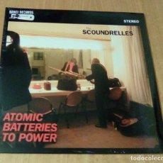 Discos de vinilo: THE SCOUNDRELLES - ATOMIC BATTERIES TO POWER (LP BANG!-LP35, LIMITED /500, CARPETA DOBLE) PRECINTADO. Lote 104975987
