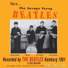 Discos de vinilo: THE BEATLES & TONY SHERIDAN - THIS IS THE SAVAGE YOUNG BEATLES - LP DE IMPORTACIÓN.. Lote 105022407