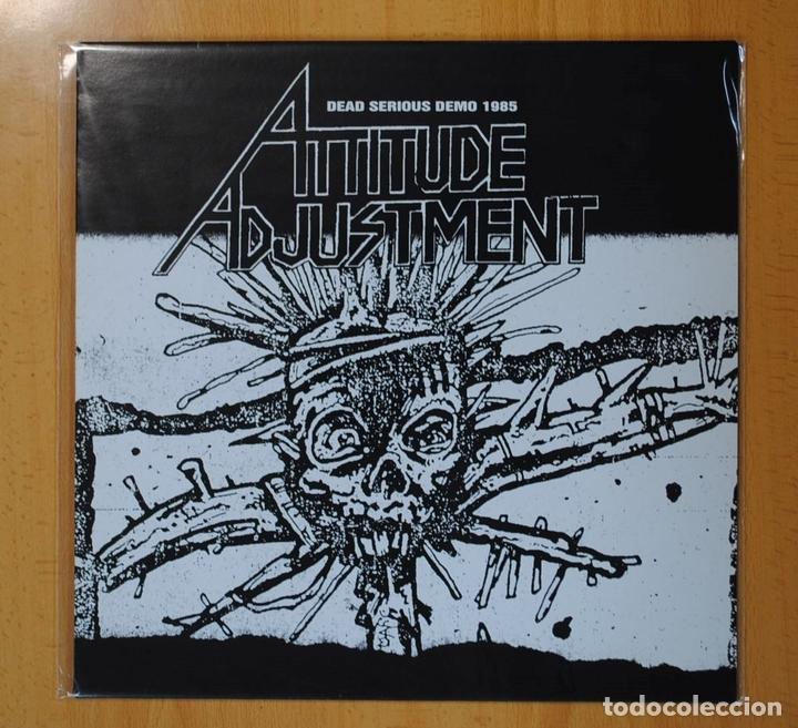 ATTITUDE ADJUSTMENT - DEAD SERIOUS DEMO 1985 - LP (Música - Discos - LP Vinilo - Punk - Hard Core)