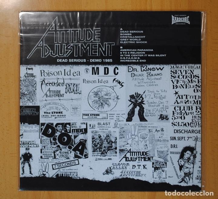 Discos de vinilo: ATTITUDE ADJUSTMENT - DEAD SERIOUS DEMO 1985 - LP - Foto 2 - 105034483