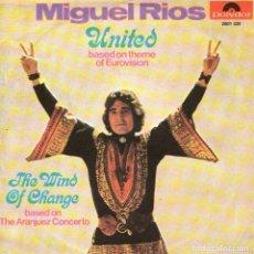 Discos de vinilo: MIGUEL RIOS - SINGLE VINILO 7'' - EDITADO EN ALEMANIA - UNITED + THE WIND OF CHANGE - POLYDOR 1971. Lote 105076323