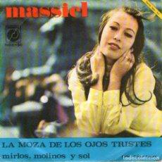 Discos de vinilo: MASSIEL - SINGLE VINILO 7'' - EDITADO EN ESPAÑA - LA MOZA DE LOS OJOS TRISTES + 1 - NOVOLA 1967. Lote 105077871