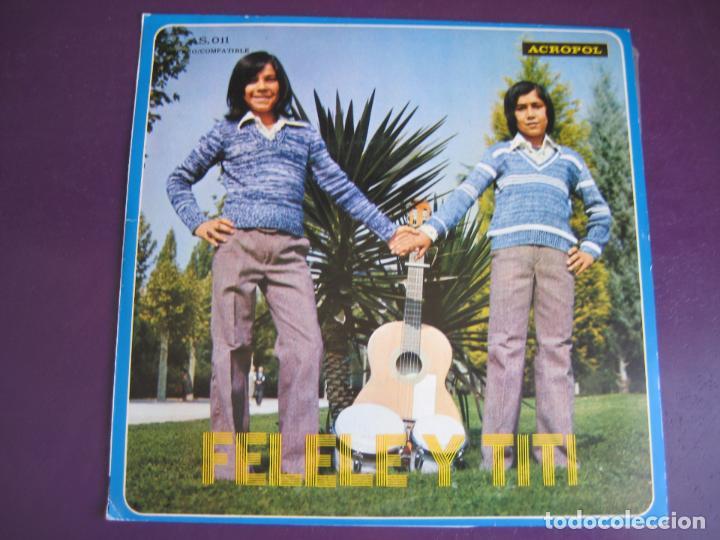 FELELE Y TITI SG ACROPOL 1975 23 MORITAS/ CON MI CABALLO REPICO RUMBAS RUMBA (Musik - Vinyl-Schallplatten - Singles - Flamenco, Canción española und Cuplé)