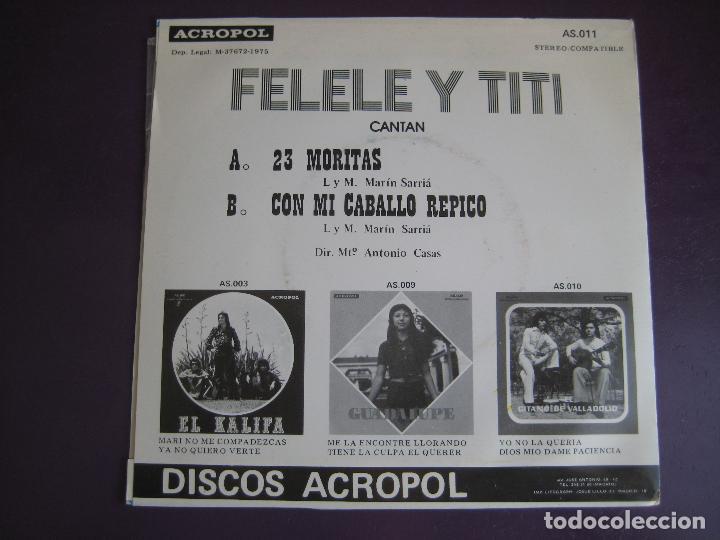 Vinyl-Schallplatten: FELELE Y TITI Sg ACROPOL 1975 23 moritas/ con mi caballo repico RUMBAS RUMBA - Foto 2 - 105691766