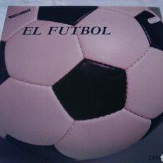 Discos de vinilo: LOS GARCIAS.MAXI SINGLE EL FUTBOL. Lote 105106422