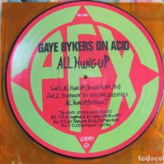 Discos de vinilo: MAXI - GAYE BYKERS ON ACID - ALL HUNG UP/AFTERNOON TEA (DOBLE PICTURE CON POSTER, EDICION LIMITADA). Lote 105111167
