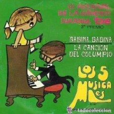Discos de vinilo: LOS 5 MUSICALES - BABINA , BABINA / LA CANCION DEL COLUMPIO - SINGLE SPAIN 1970. Lote 105118575