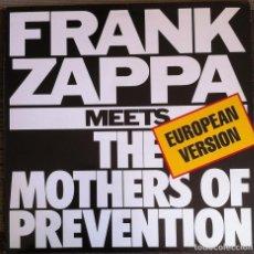 Discos de vinilo: FRANK ZAPPA MEETS THE MOTHERS OF PREVENTION (EUROPEAN VERSION) - LP 1986 EDICIÓN INGLESA. Lote 105131055