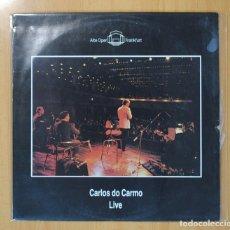 Discos de vinilo: CARLOS DO CARMO - LIVE - LP. Lote 105168610