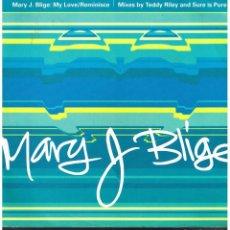 Discos de vinilo: MARY BLIGE - MY LOVE (2 VERSIONES) / REMINISCE (2 VERSIONES) - MAXISINGLE 1994. Lote 105170255