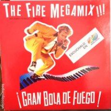 Discos de vinilo: THE FIRE MEGAMIX!!! - ¡ GRAN BOLA DE FUEGO! MAXI PROMO ESPAÑOL NUEVO. Lote 105191455