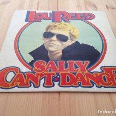 Discos de vinilo: LOU REED -- SALLY CAN'T DANCE -LP-EDICION ESPAÑOLA 1974. Lote 105202763