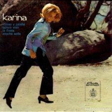 Discos de vinilo: KARINA ROMEO Y JULIETA DISCO DE 4 CANCIONES EDICION DE PORTUGAL. Lote 105232843