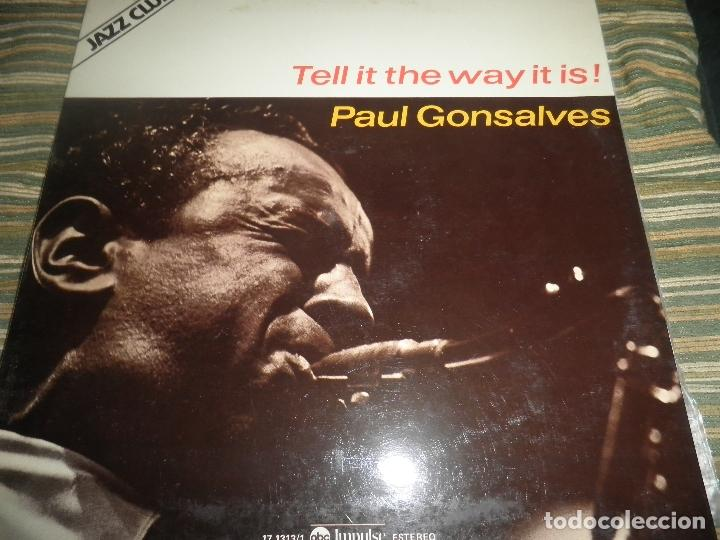 Discos de vinilo: PAUL GONSALVES - TELL IT THE WAY IT IS! LP - EDICION ESPAÑOLA - ABC IMPULSE 1978 - GATEFOLD COVER - Foto 18 - 105233835