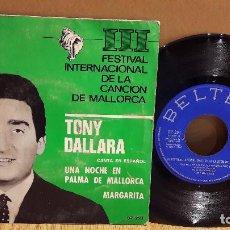Discos de vinilo: TONY DALLARA / III FESTIVAL INT. DE LA CANCIÓN DE MALLORCA. SINGLE / BELTER / MBC.**/***. Lote 105300711