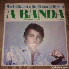 Discos de vinilo: HERB ALPERT & TIJUANA BRASS / A BANDA / MIS FRENCHY BROWN . Lote 105315479