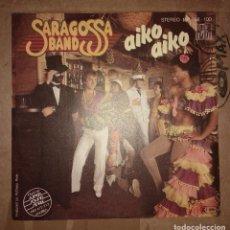 Discos de vinilo: SARAGOSSA BAND – AIKO AIKO. EDICION HOLANDESA. Lote 105321071