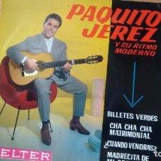 Discos de vinilo: E P (VINILO) DE PAQUITO JEREZ AÑOS 60. Lote 105322331