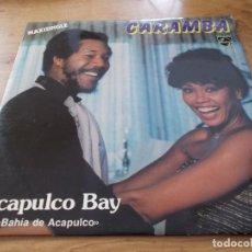 Discos de vinilo: CARAMBA. ACAPULCO BAY.. Lote 105327067