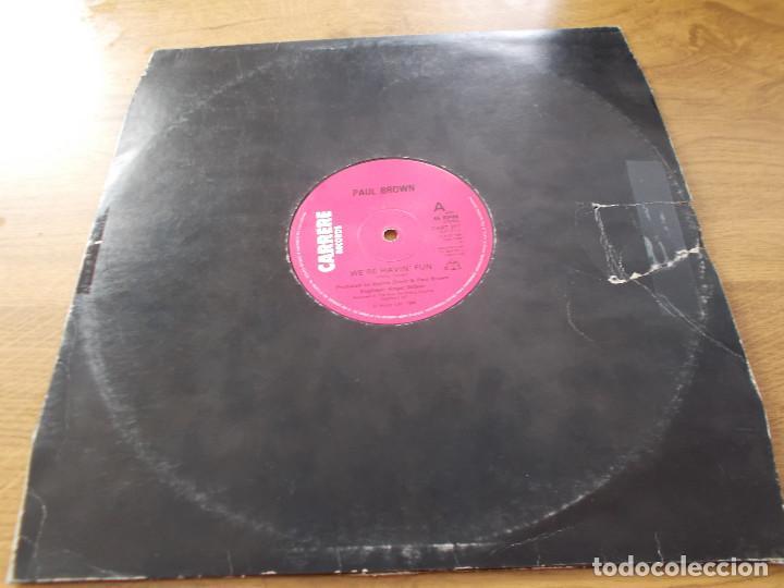PAUL BROWN. WE´RE HAVIN´ FUN. (Música - Discos de Vinilo - Maxi Singles - Pop - Rock - New Wave Internacional de los 80)