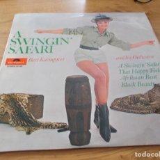 Discos de vinilo: A SWINGIN SAFARI. BERT KAEMPFERT. AND HIS ORCHESTRA.. Lote 105336547