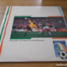 Discos de vinilo: REPUBLIC OF IRELAND SQUAD. PUT´EM UNDER PRESSURE.. Lote 105338419