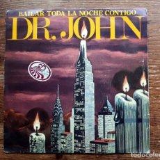 Discos de vinilo: DR. JOHN. BAILAR TODA LA NOCHE CONTIGO. EDICION CBS DE 1979. Lote 105345635
