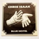 Discos de vinilo: CHRIS ISAAK / BLUE HOTEL (SINGLE PROMO 1987). Lote 105345739