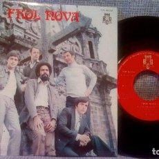 Discos de vinilo: FROL NOVA - POTPOURRI GALLEGO / TEÑO UN AÑOR EN RIANXO / TROULADA DE SADA / CANTO POPULAR BCD 1971. Lote 105351267