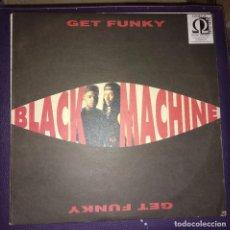 Discos de vinilo: BLACK MACHINE– GET FUNKY. Lote 105368991