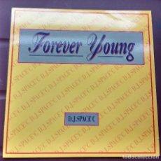 Discos de vinilo: D.J. SPACE'C - FOREVER YOUNG. Lote 105382271