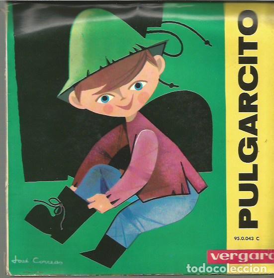 PULGARCITO (CUENTO) PORTADA DOBLE CON 14 PAGINAS EP SELLO VERGARA AÑO 1963 EDITADO EN ESPAÑA (Música - Discos de Vinilo - EPs - Música Infantil)
