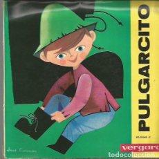 Discos de vinilo: PULGARCITO (CUENTO) PORTADA DOBLE CON 14 PAGINAS EP SELLO VERGARA AÑO 1963 EDITADO EN ESPAÑA. Lote 105383067