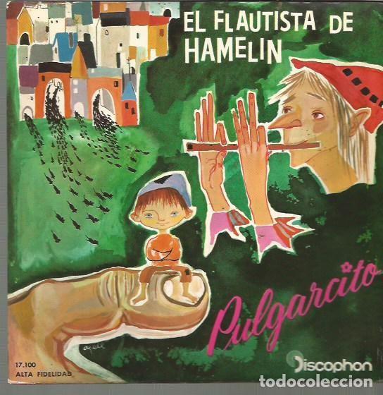 EL FLAUTISTA DE HAMELIN / PULGARCITO EP SELLO DISCOPHON AÑO 1960 EDITADO EN ESPAÑA (Música - Discos de Vinilo - EPs - Música Infantil)
