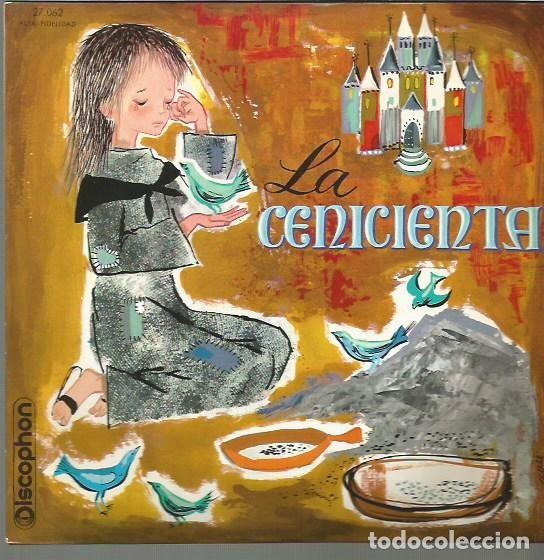 LA CENICIENTA EP SELLO DISCOPHON AÑO 1961 EDITADO EN ESPAÑA (Música - Discos de Vinilo - EPs - Música Infantil)