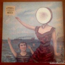 Discos de vinilo: NEUTRAL MILK HOTEL - IN THE AEROPLANE OVER THE SEA. Lote 114146902